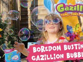 Mums know best! Gazillion Bubbles lockdown fun!